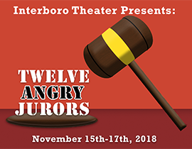 The Interboro High Theater Department's fall play of 12 Angry Jurors will be coming to the stage November 15-17